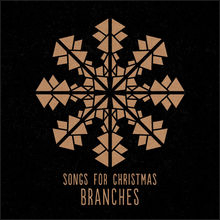 Thanks to Branches for providing much of our Christmas Bumper Music