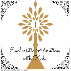Eucharistic-Adoration-with-Kids