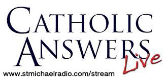 Catholic Answers Live: Angels - St Michael Catholic Radio